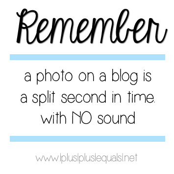A photo on a blog is a split second in time with NO sound