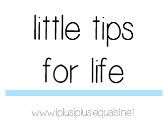 little tips for life