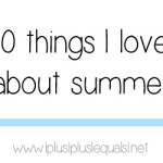 ten things i love about summer