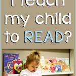 How Do I Teach My Child To Read