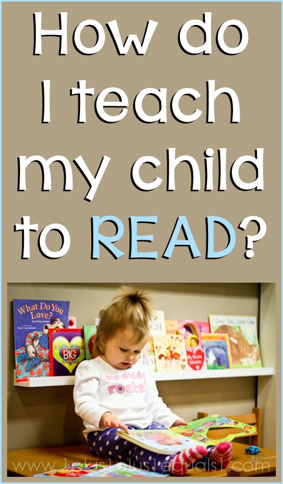How Do I Teach My Child To Read