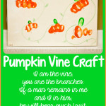 John 15 5 Pumpkin Vine Craft