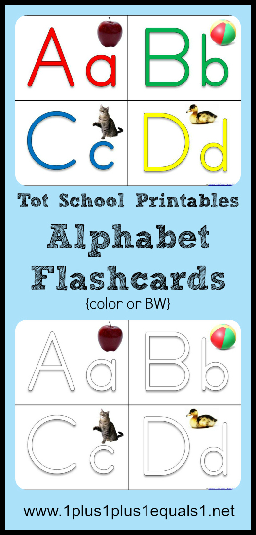 Tot School Printables ~ ABC Flashcards - 1+1+1=1
