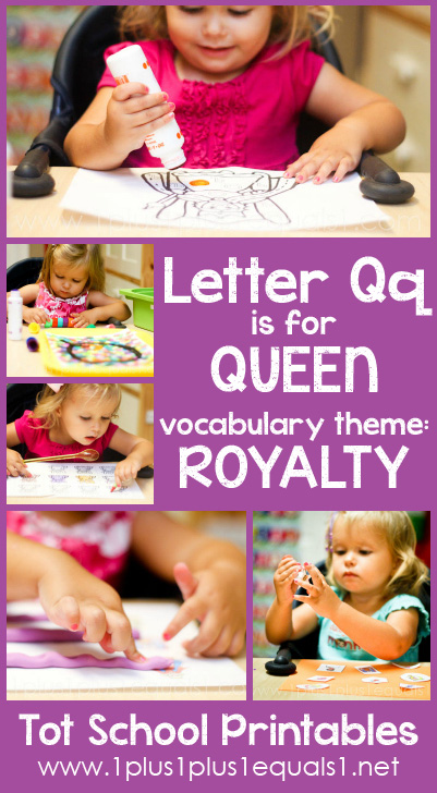 Tot School Printables Q is for Queen
