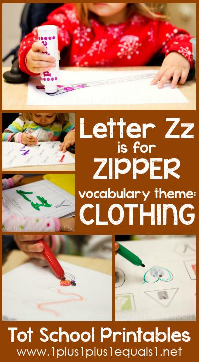 Tot School Printables Z is for Zipper