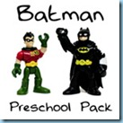 Batman Preschool Pack