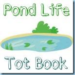 Pond Tot Book
