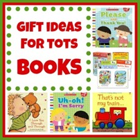 Gift Ideas for Tots BOOKS