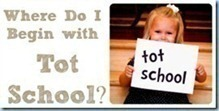 Where-to-Begin-with-Tot-School222222