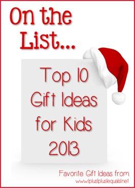 Top Ten Gift Ideas for Kids 2013