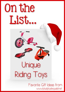 On the List...Unique Riding Toys