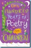 One Hundred Years of Poetry for Kids