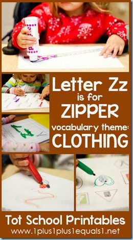 Tot School Printables Z is for Zipper