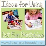 Ideas-for-Using-Dot-Fun-Printables