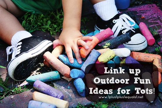 Link up your ideas for outdoor fun with tots