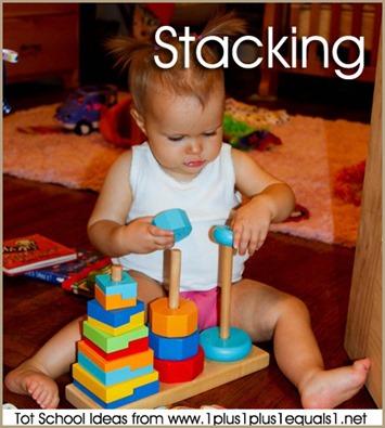 Tot School Stacking 12-18 Months