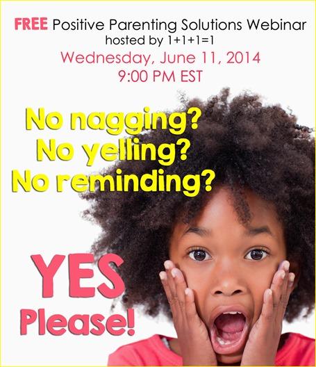 Free Positive Parenting Solutions Webinar 6.11.14