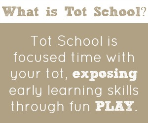 What is Tot School