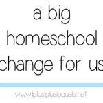 a-Big-Homeschool-Change-.jpg