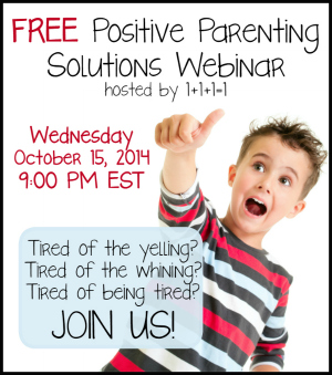 Positive Parenting Solutions 10.15.14 9PM EST