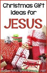Christmas Gift Ideas for Jesus