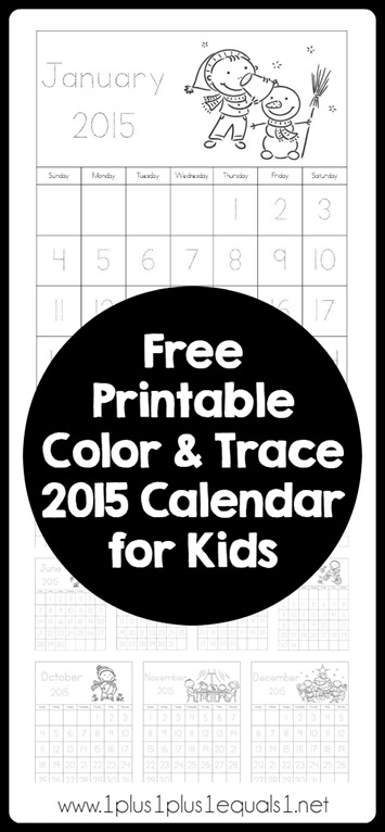 2015 Printable Color and Trace Calendar for Kids