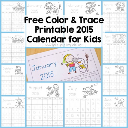Color and Trace Printable 2015 Calendar for Kids
