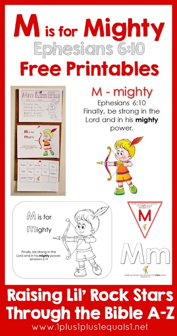 Bible Verse Printables M is for Mighty Ephesians 610