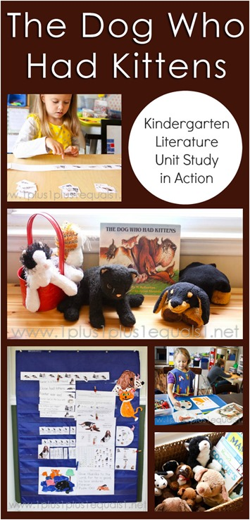 The Dog Who Had Kittens Kindergarten Literature Unit Study In Action