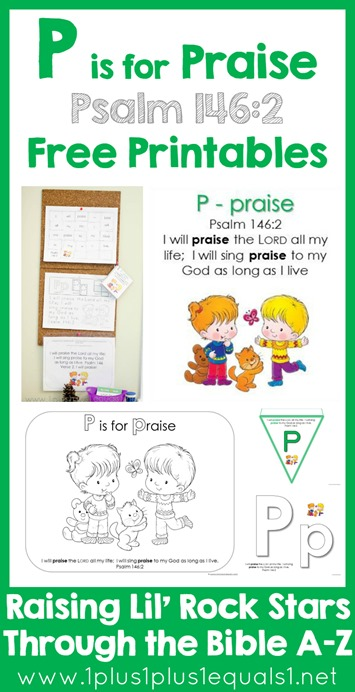 P is for Praise Bible Verse Printables Psalm 1462