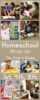 Homeschool Wrap-Up The First 6 Weeks with 1st, 4th and 8th Grade[3]