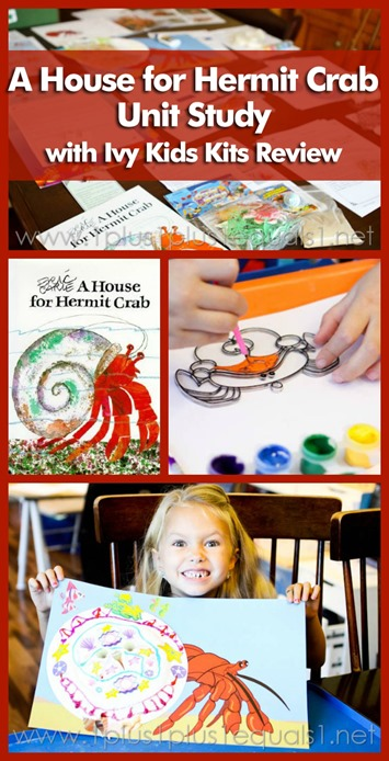 A House for Hermit Crab Unit Study with Ivy Kids Kit