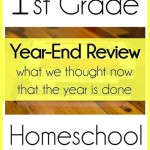 1st-Grade-Homeschool-Curriculum-Choices-Year-End-Review.jpg