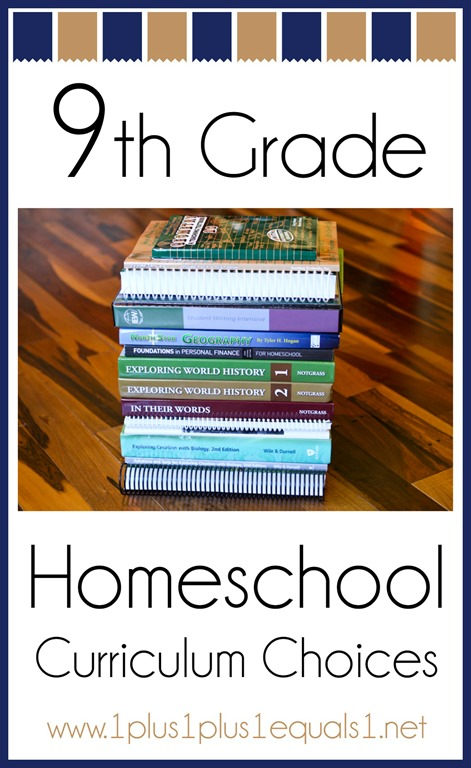 9th Grade Homeschool Curriculum Choices 1111