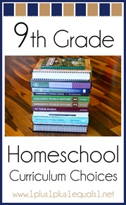 9th Grade Homeschool Curriculum Choices