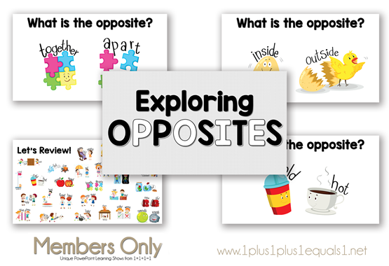 Exploring Opposites PowerPoint Show from 1 1 1=1
