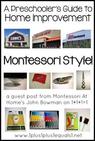 A Preschooler's Guide to Home Improvement ~ Montessori Style