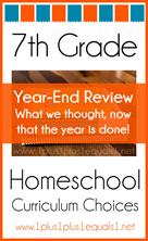 7th Grade Homeschool Curriculum Year End Review K